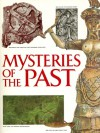 Mysteries Of The Past - Lionel Casson, Robert Claiborne, Brian M. Fagan, Walter Karp