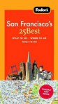 Fodor's San Francisco's 25 Best, 7th Edition - Fodor's Travel Publications Inc., Mike Sinclair, Fodor's Travel Publications Inc.