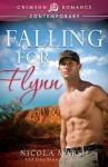 Falling for Flynn (Crimson Romance) - Nicola Marsh