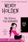 School for Husbands - Wendy Holden