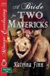 A Bride for Two Mavericks (The Male Order, Texas Collection #3) - Katrina Finn