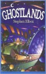 Ghostlands - Stephen Elboz