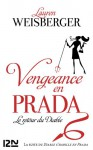 Vengeance en Prada (French Edition) - Lauren Weisberger, Christine Barbaste
