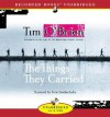The Things They Carried - Tim O'Brien, Tom Stechschulte