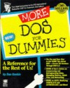 More DOS for Dummies - Dan Gookin
