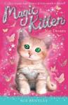 Magic Kitten: Star Dreams - Sue Bentley