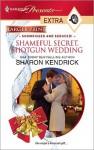 Shameful Secret, Shotgun Wedding (Harlequin Presents Extra #125) - Sharon Kendrick