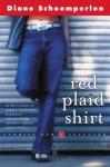 Red Plaid Shirt: Stories New & Selected - Diane Schoemperlen