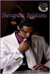 Therapeutic Relations - Shara Azod, RaeLynn Blue