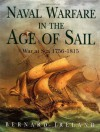 Naval Warfare in the Age of Sail - Bernard Ireland