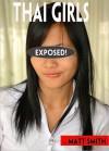 Thai Girls Exposed! - Matt Smith