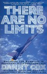 There Are No Limits: Breaking the Barriers in Personal High Performance - Danny Cox