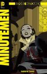 Before Watchmen: Minutemen, #3 - Darwyn Cooke, John Higgins