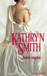 Pasión esquiva - Kathryn Smith