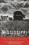 Mississippi: An American Journey - Anthony Walton