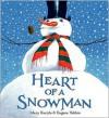 Heart of a Snowman - Eugene Yelchin, Eugene Yelchin