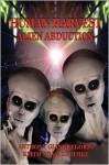 Human Harvest: Alien Abduction - Anthony Giangregorio, Keith Luethke