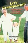 Let's Grandparent: Activity Guide for Young Grandchildren (PB) - Joan Vaughan