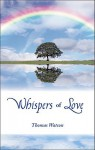 Whispers of Love - Thomas Watson