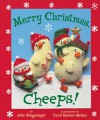 Merry Christmas, Cheeps! - Julie Stiegemeyer, Carol Baicker-McKee