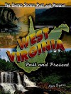 West Virginia: Past and Present - Ann Byers