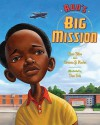 Ron's Big Mission - Rose Blue, Corinne J. Naden, Don Tate