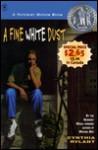 A Fine White Dust - Cynthia Rylant
