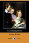 The Stokesley Secret - Charlotte Mary Yonge