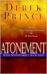 Atonement: Your Appointment with God - Derek Prince