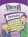 Stretchy Lesson Plans: January - Pat Miller