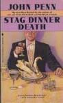 Stag Dinner Death - John Penn