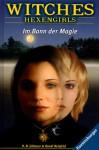 Im Bann der Magie (Witches: Hexengirls, #6) - H.B. Gilmour, Randy Reisfeld, Karlheinz Dürr