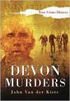Devon Murders - John Van der Kiste