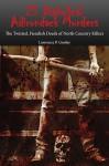 25 Diabolical Adirondack Murders - Lawrence P. Gooley