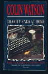 Charity Ends at Home - Colin Watson