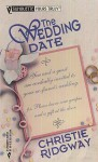 The Wedding Date (Silhouette Yours Truly, #12) - Christie Ridgway
