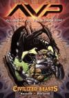Alien vs. Predator Volume 2: Civilized Beasts (Aliens Vs. Predator) - Mike Kennedy, Roger Robinson