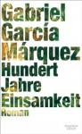 Hundert Jahre Einsamkeit: Roman (German Edition) - Gabriel García Márquez