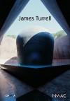 James Turrell - James Turrell, Jimena Blazquez
