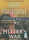 Hitler's War - Harry Turtledove, John Allen Nelson