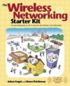 The Wireless Networking Starter Kit - Adam Engst, Glenn Fleishman