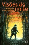 Visões da Noite: Histórias de Terror Sarcástico - Ambrose Bierce, Heloisa Seixas