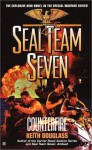 Seal Team Seven #16: Counterfire - Keith Douglass