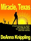 Miracle, Texas - DeAnna Knippling