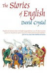 The Stories of English - David Crystal