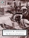 The Marrow of Tradition - Charles W. Chesnutt, Eric Sundquist