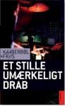 Et stille umærkeligt drab - Lene Kaaberbøl, Agnete Friis