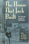 The House That Jack Built: The Collected Lectures - Jack Spicer, Peter Gizzi