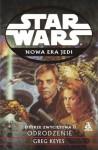 Ostrze zwycięstwa II: Odrodzenie (Nowa Era Jedi, #7) - Greg Keyes, Aleksandra Jagiełowicz