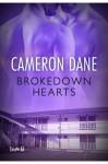 Brokendown Hearts - Cameron Dane